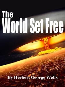 HG Wells-The-World-Set-Free